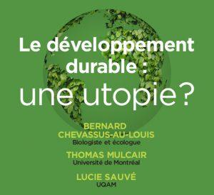 Le développement durable : une utopie ?